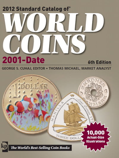 2012 Standard Catalog of World Coins (2001 to Date), 6th Edition