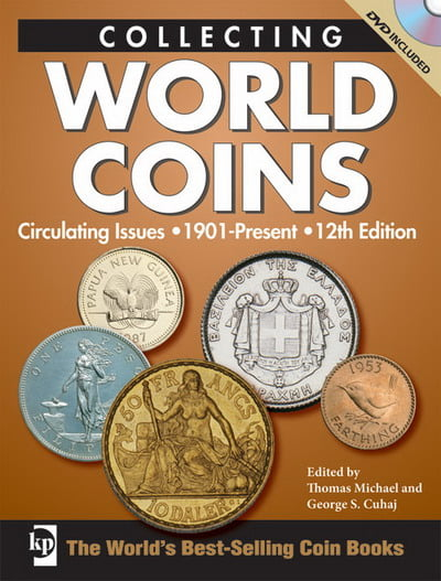 Collecting World Coins Circulating Issues, 1901-Present, 12th Edition