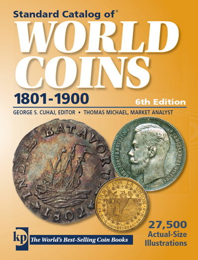 Standard Catalog of World Coins (1801-1900), 6th Edition